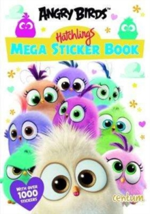 ANGRY BIRDS HATCHLINGS MEGA STICKER BOOK, Paperback Book