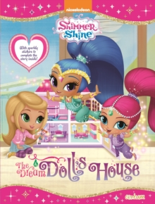 Shimmer & Shine - The Dream Dolls House, Paperback / softback Book