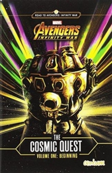 Avengers Infinity War: Cosmic Quest Vol. 1, Paperback / softback Book