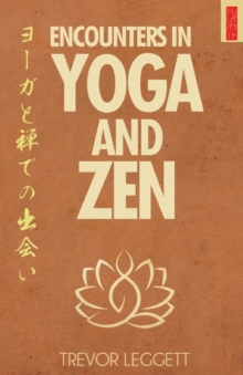 Encounters in Yoga and Zen : Meetings of Cloth and Stone, Paperback / softback Book