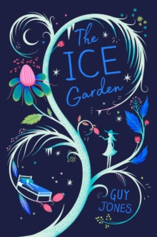 The Ice Garden, Paperback / softback Book