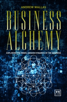 Business Alchemy, Paperback Book