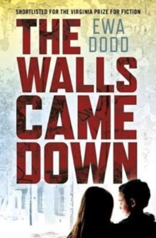 The Walls Came Down, Paperback / softback Book