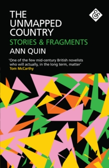 The Unmapped Country : Stories and Fragments, Paperback / softback Book