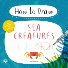 How to Draw Sea Creatures, Paperback Book