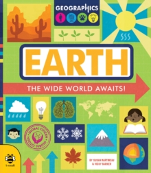 Earth : The wide world awaits!, Paperback / softback Book