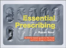 Essential Prescribing : Systems-based guide to the most common drugs in medicine, Spiral bound Book