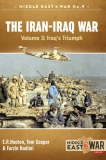 The Iran-Iraq War - Volume 3 : The Forgotten Fronts, Paperback / softback Book