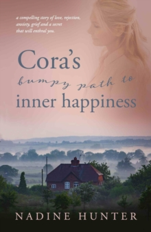 Cora's bumpy path to inner happiness, Paperback / softback Book