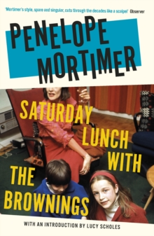 Saturday Lunch with the Brownings, Paperback / softback Book