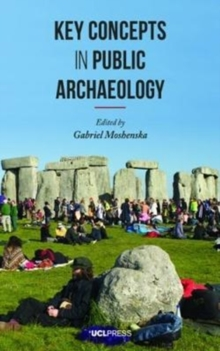 Key Concepts in Public Archaeology, Paperback / softback Book