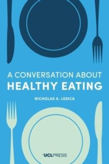 A Conversation about Healthy Eating, Paperback / softback Book