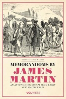 Memorandoms by James Martin : An Astonishing Escape from Early New South Wales, Paperback / softback Book