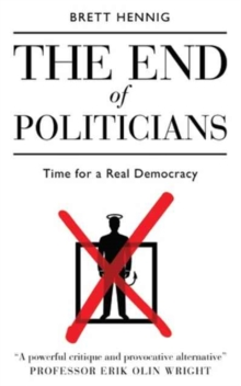 The End of Politicians, Paperback / softback Book
