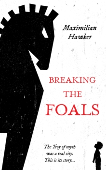 Breaking The Foals, Paperback / softback Book