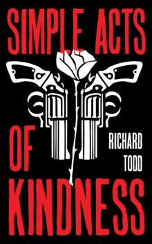 Simple Acts Of Kindness, Paperback / softback Book