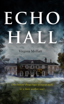 Echo Hall, Paperback / softback Book