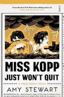 Miss Kopp Just Won't Quit, Paperback / softback Book