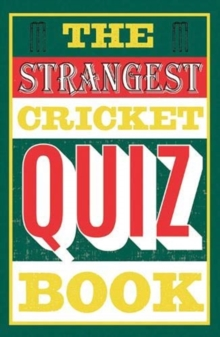 The Strangest Cricket Quiz Book, Paperback / softback Book
