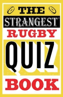 The Strangest Rugby Quiz Book, Paperback / softback Book