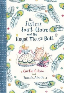 Sisters Saint-Claire and the Royal Mouse Ball, Hardback Book
