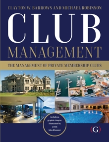 Club Management : The management of private membership clubs, Paperback / softback Book