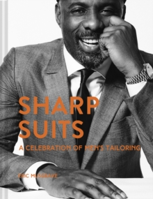 Sharp Suits : A celebration of men's tailoring, EPUB eBook