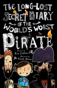 The Long Lost Secret Diary Of The World's Worst Pirate, Paperback Book