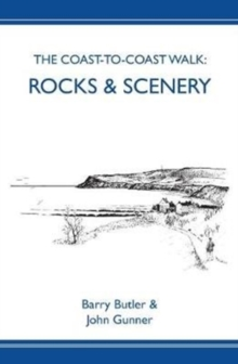 The Coast-to-Coast Walk : Rocks & Scenery, Paperback / softback Book