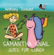 Samantha Snail Goes For Lunch, Paperback Book