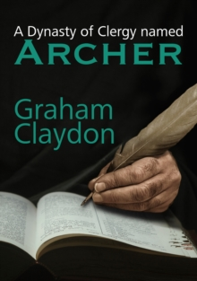 A Dynasty of Clergy named Archer, Paperback / softback Book