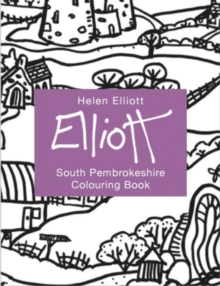 Helen Elliott Concertina Colouring Book: South Pembrokeshire, Hardback Book