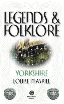 Legends & Folklore Yorkshire, Paperback / softback Book