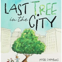 Last Tree in the City, Paperback / softback Book