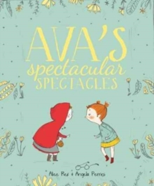 Ava's Spectacular Spectacles, Hardback Book