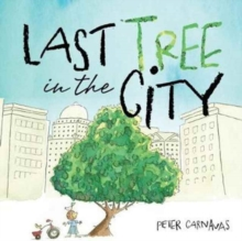 Last Tree in the City, Hardback Book