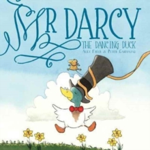 Mr Darcy the Dancing Duck, Hardback Book