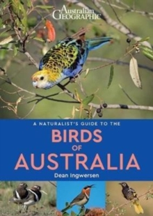 A Naturalist's Guide to the Birds of Australia, Paperback Book