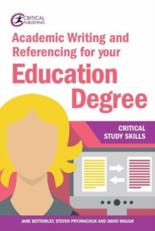 Academic Writing and Referencing for your Education Degree, Paperback / softback Book