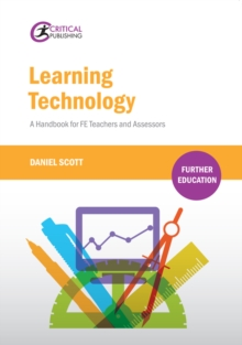 Learning Technology : A Handbook for FE Teachers and Assessors, PDF eBook