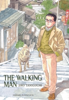 The Walking Man : And Other Perambulations, Hardback Book