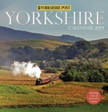 Yorkshire Post Calendar 2019 : Stunning Views of God's Own County, Paperback / softback Book