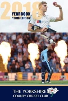 The Yorkshire County Cricket Yearbook 2018, Hardback Book