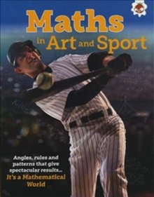 Maths in Art and Sport - It's A Mathematical World, Paperback / softback Book