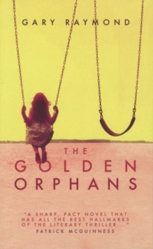 The Golden Orphans, Paperback / softback Book