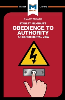 An Analysis of Stanley Milgram's Obedience to Authority : An Experimental View, Paperback / softback Book