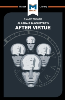 An Analysis of Alasdair MacIntyre's After Virtue, Paperback / softback Book