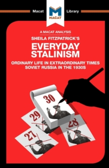 Everyday Stalinism : Ordinary Life in Extraordinary Times: Soviet Russia in the 1930s, Paperback Book