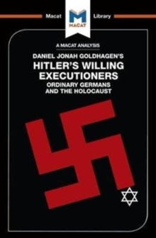 Hitler's Willing Executioners : Ordinary Germans and the Holocaust, Paperback / softback Book