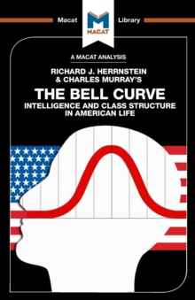 The Bell Curve : Intelligence and Class Structure in American Life, Paperback / softback Book
